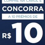 PROMOÇÃO COMPRE E CONCORRA ÓTICAS CAROL 2021