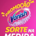 SORTENAMEDIDA.COM.BR, PROMOÇÃO VANISH SORTE NA MEDIDA