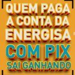 WWW.ENERGISAPIX.COM.BR, PROMOÇÃO ENERGISA PIX