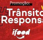 WWW.TRANSITODERESPONSAIFOOD.COM.BR, PROMOÇÃO TRÂNSITO DE RESPONSA IFOOD